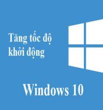 tang-toc-do-khoi-dong-win-10